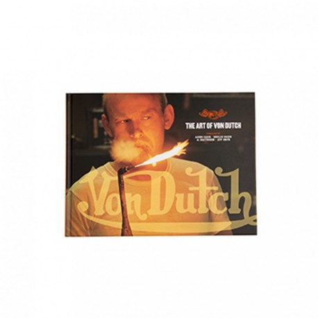 The Art of Von Dutch - Le livre